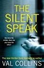 The Silent Speak: A Psychological Thriller Cover Image