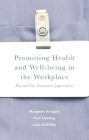 Promoting Health and Well-Being in the Workplace: Beyond the Statutory Imperative Cover Image