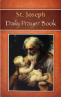 St. Joseph Daily Prayer Book: Prayers, Readings, and Devotions for the Year Including, Morning and Evening Prayers from Liturgy of the Hours Cover Image