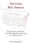 The Long Red Thread: How Democratic Dominance Gave Way to Republican Advantage in US House Elections Cover Image