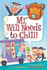 My Weirdest School #11: Mr. Will Needs to Chill! Cover Image