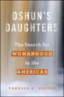 Oshun's Daughters: The Search for Womanhood in the Americas Cover Image
