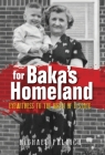 For Baka's Homeland: Eyewitness to the Birth of a State Cover Image