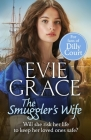 The Smuggler's Wife (The Smuggler's Daughters #3) Cover Image