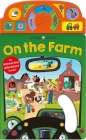 On the Move: On the Farm: An Interactive Sound Book! Cover Image