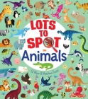 Lots to Spot: Animals Cover Image