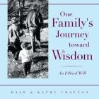 One Family's Journey Toward Wisdom: An Ethical Will Cover Image