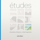 Etudes: The Poetry of Dreams + Other Fragments Cover Image