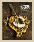 Divine Food: Israeli and Palestinian Food Culture and Recipes Cover Image