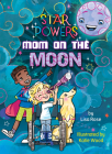Mom on the Moon Cover Image