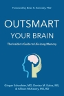 Outsmart Your Brain: The Insider's Guide to Life-Long Memory Cover Image