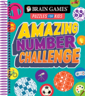 Brain Games Puzzles for Kids - Amazing Number Challenge Cover Image
