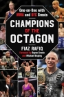 Champions of the Octagon: One on One with MMA and UFC Greats Cover Image