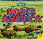 North America (Exploring Continents) Cover Image