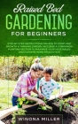 Raised Bed Gardening for Beginners: Step-By-Step Instructions on How to Start and Growth a Thriving Garden - Includes a Companion Planting Section to Cover Image