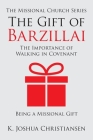 The Gift of Barzillai: The Importance of Walking in Covenant Cover Image