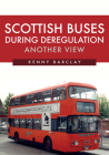 Scottish Buses During Deregulation: Another View Cover Image