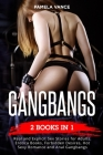 Gangbangs (2 Books in 1): Real and Explicit Sex Stories for Adults. Erotica Books, Forbidden Desires, Hot Sexy Romance and Anal Gangbangs! Cover Image