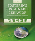 Fostering Sustainable Behavior: An Introduction to Community-Based Social Marketing (Third Edition) Cover Image