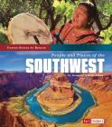 People and Places of the Southwest (United States by Region) Cover Image