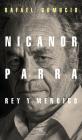 Nicanor Parra, rey y mendigo / Nicanor Parra. King and Beggar Cover Image