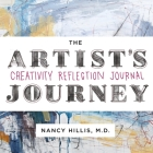 The Artist's Journey: Creativity Reflection Journal Cover Image