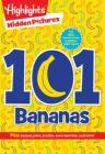101 Bananas (Highlights(tm) Hidden Pictures(r) 101 Activity Books) Cover Image