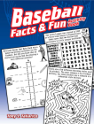 Baseball Facts & Fun Activity Book (Dover Children's Activity Books) Cover Image