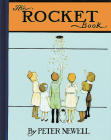 The Rocket Book (Peter Newell Children's Books) Cover Image