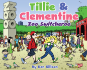 Tillie & Clementine Zoo Switcheroo Cover Image