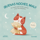 Buenas noches Miau: Un cuento para ayudar a dormir a los más pequeños / Good Nig ht, Meow Cover Image