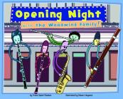 Opening Night with the Woodwind Family! (Musical Families) Cover Image