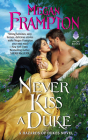 Never Kiss a Duke: A Hazards of Dukes Novel Cover Image