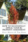 How to Successfully Appeal Your BC Property Assessment: A How-to Guide for British Columbia Homeowners Cover Image