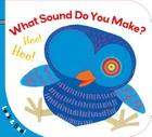 What Sound Do You Make? (Look & See) Cover Image