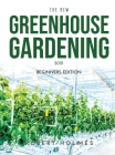 The New Greenhouse Gardening 2021: Beginners Edition Cover Image