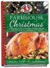 Farmhouse Christmas Cookbook: Updated with More Than 20 Mouth-Watering Photos! Cover Image