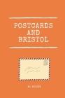 Postcards And Bristol: Bottled Messages Cover Image