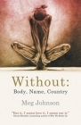 Without: Body, Name, Country Cover Image