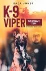 K-9 Viper: The Veteran's Story Cover Image