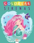 Colorear sirenas - Volumen 2: Libro para colorear para niños - 25 dibujos Cover Image