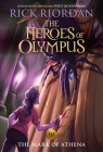 Heroes of Olympus, The Book Three The Mark of Athena ((new cover)) (The Heroes of Olympus #3) Cover Image