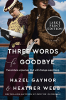 Three Words for Goodbye: A Novel Cover Image