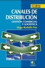 Canales de distribución: gestión comercial y logística Cover Image