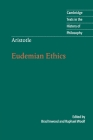 Aristotle: Eudemian Ethics (Cambridge Texts in the History of Philosophy) Cover Image