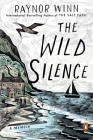 The Wild Silence: A Memoir Cover Image