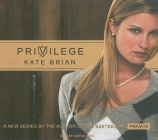 Privilege (Privilege (Numbered Audio) #1) Cover Image