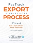 FasTrack Export Step-by-Step Process: Phase 3 - Build a Highly Effective Export Organization Cover Image