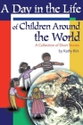 A Day in the Life of Children Around the World: A Collection of Short Stories Cover Image