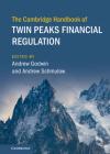 The Cambridge Handbook of Twin Peaks Financial Regulation Cover Image